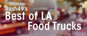 rush49-best-of-la-food-truck